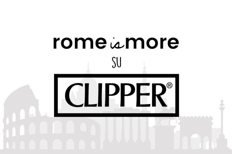 ROME IS MORE SU CLIPPER